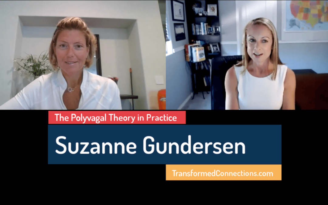 """Suzanne Gundersen on """"The Polyvagal Theory in Practice"""""""
