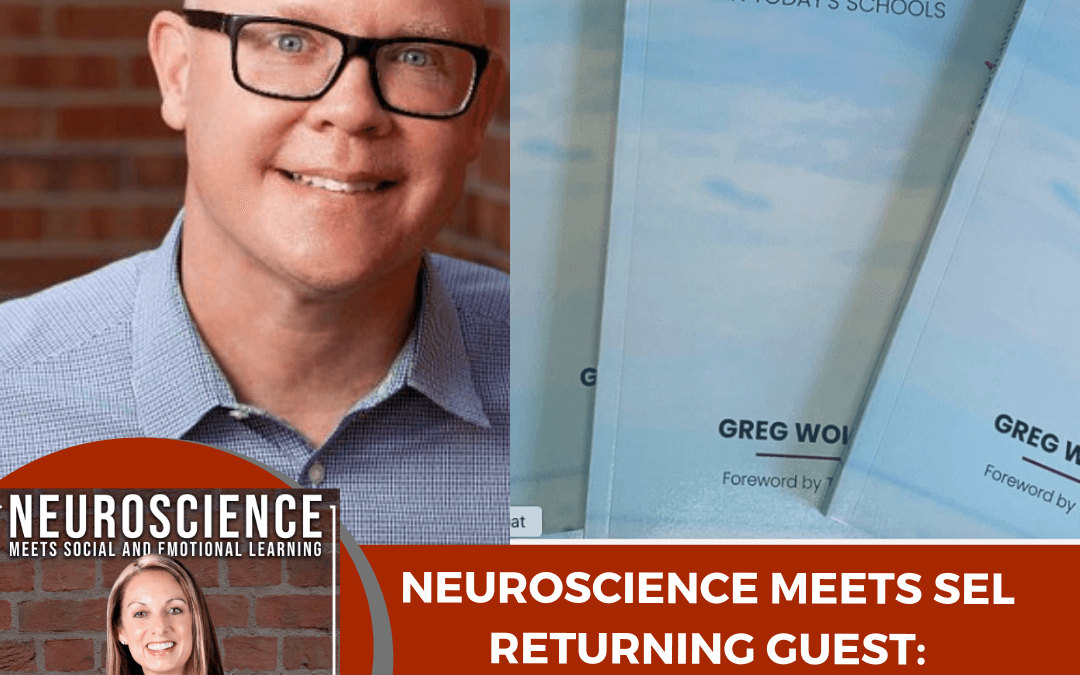 "Assistant Superintendent Greg Wolcott on ""Making Connections with Neuroscience and SEL"""