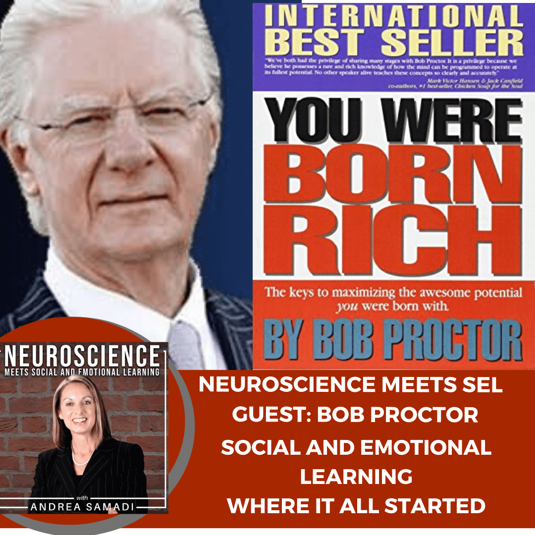 "The Legendary Bob Proctor on ""Social and Emotional Learning: Where it All Started"""