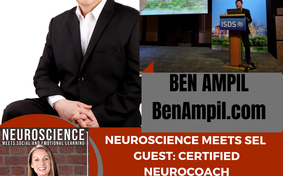 """Certified Neurocoach Ben Ampil on """"Using Your Brain to Manage Your Behavior and Results"""""""