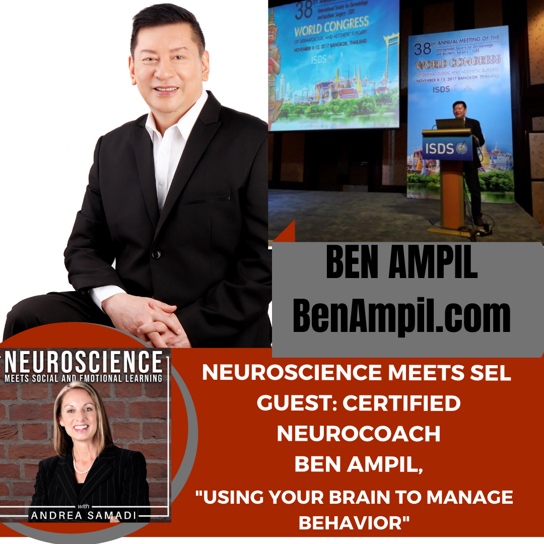 "Certified Neurocoach Ben Ampil on ""Using Your Brain to Manage Your Behavior and Results"""