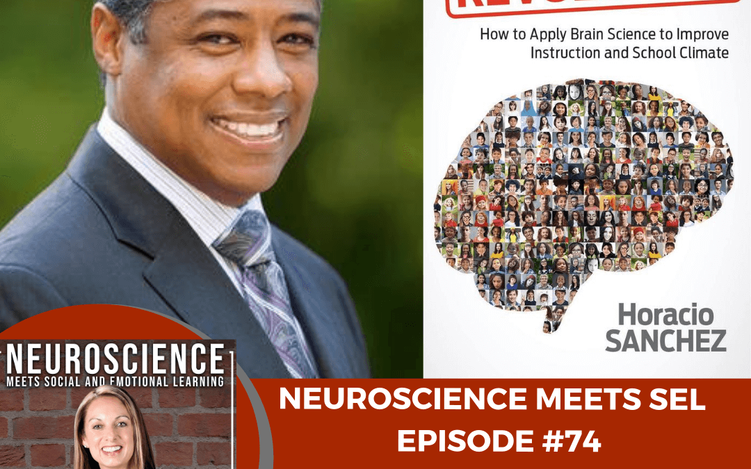 """Leading Brain Science and Resiliency Expert, Horatio Sanchez on """"How to Apply Brain Science to Improve Instruction and School Climate"""""""