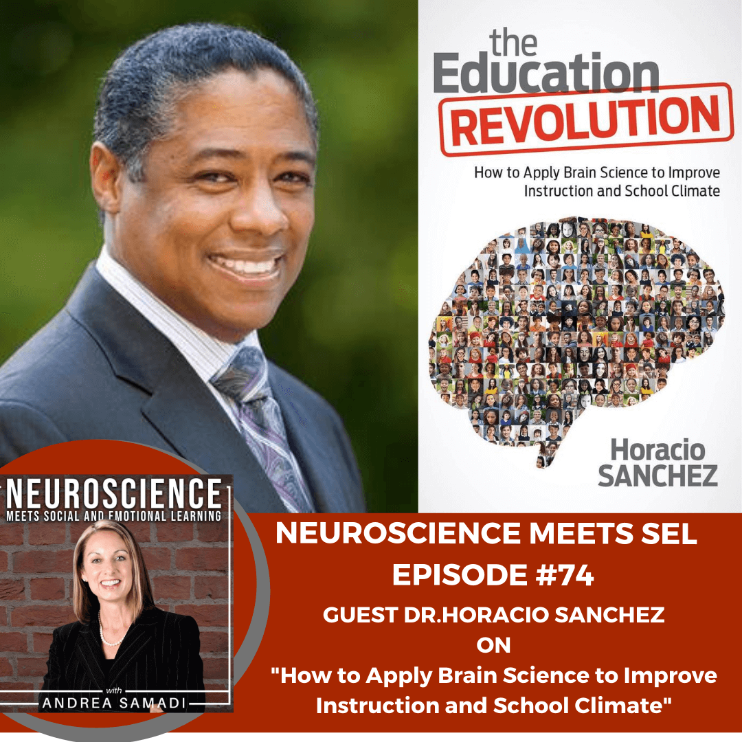 "Leading Brain Science and Resiliency Expert, Horatio Sanchez on ""How to Apply Brain Science to Improve Instruction and School Climate"""