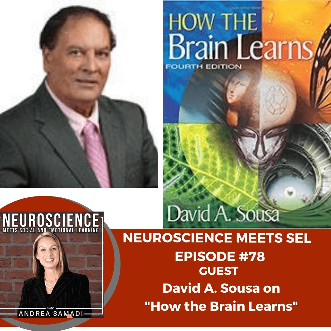 "Award Winning Author David A. Sousa on ""How the Brain Learns"""