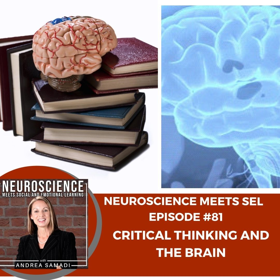 Critical Thinking and the Brain with Andrea Samadi