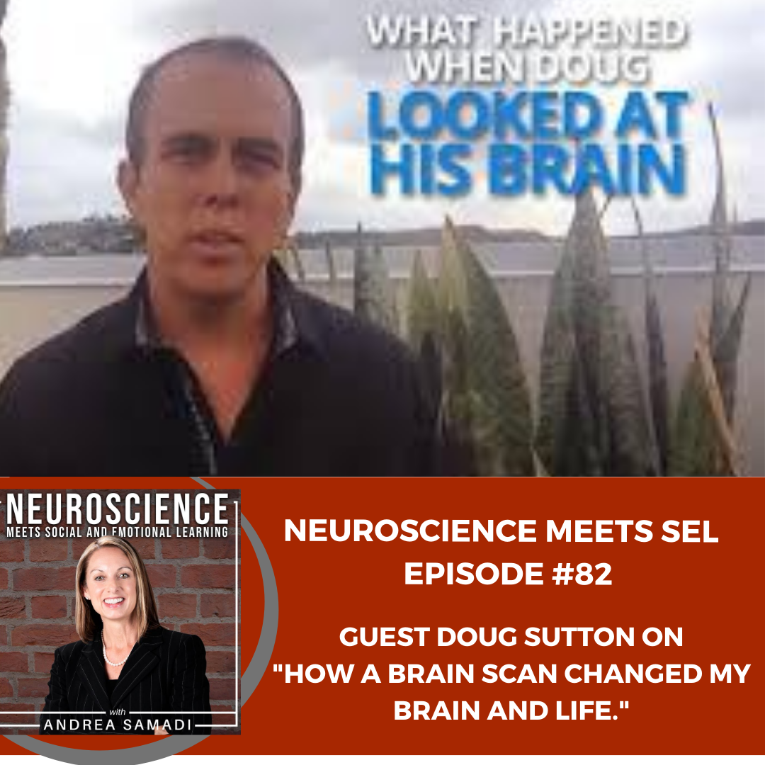 """""""How a Brain Scan Changed My Brain and Life"""" with Doug Sutton PART 1"""