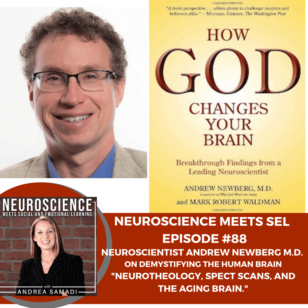 """Neuroscientist Andrew Newberg M.D. on Demystifying the Human Brain with """"Neurotheology, Spect Scans and Strategies for the Aging Brain."""""""