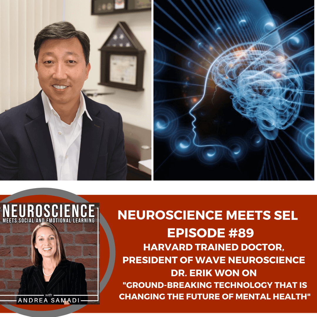 """President of Wave Neuroscience Dr. Erik Won on """"Ground-Breaking Technology That is Changing the Future of Mental Health"""""""