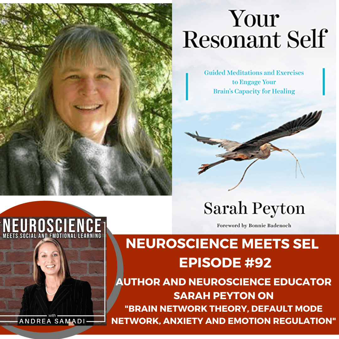 """Author and Neuroscience Educator Sarah Peyton on """"Brain Network Theory, Default Mode Network, Anxiety and Emotion Regulation."""""""