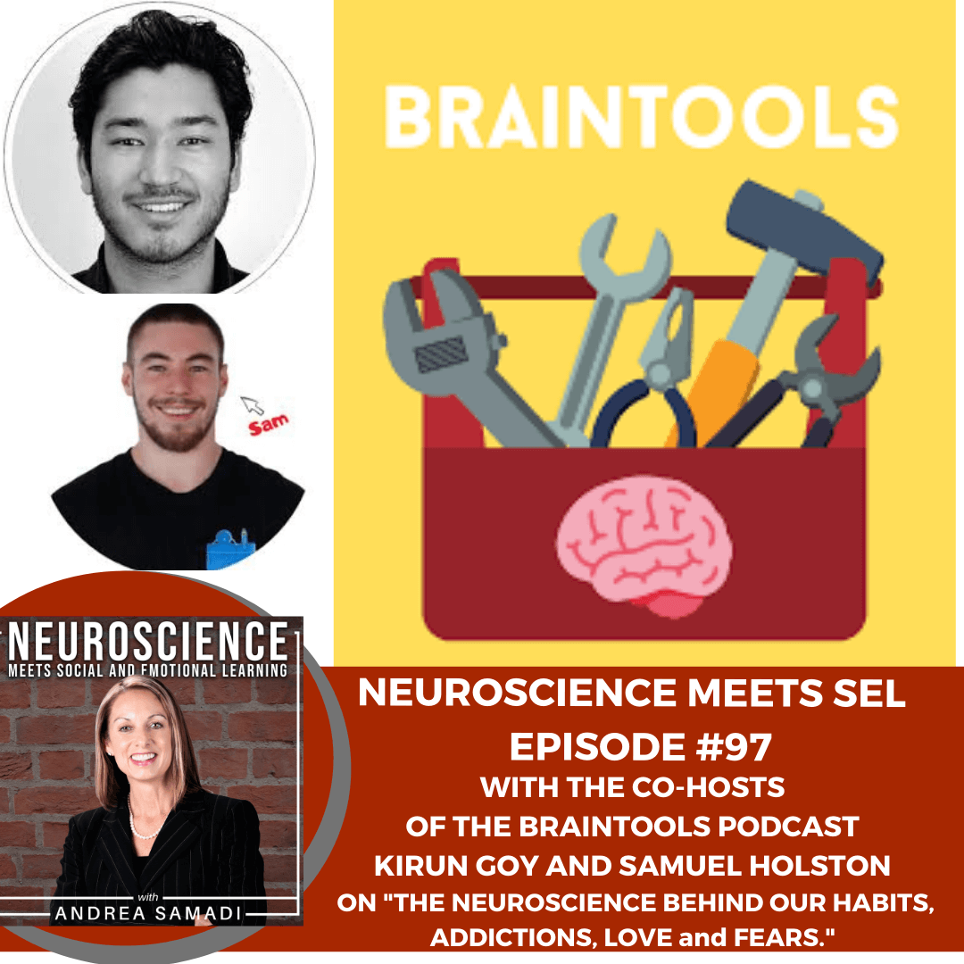 """Kirun Goy and Samuel Holston from the Brain Tools Podcast on """"The Neuroscience Behind our Habits, Addictions, Love/Fears."""""""