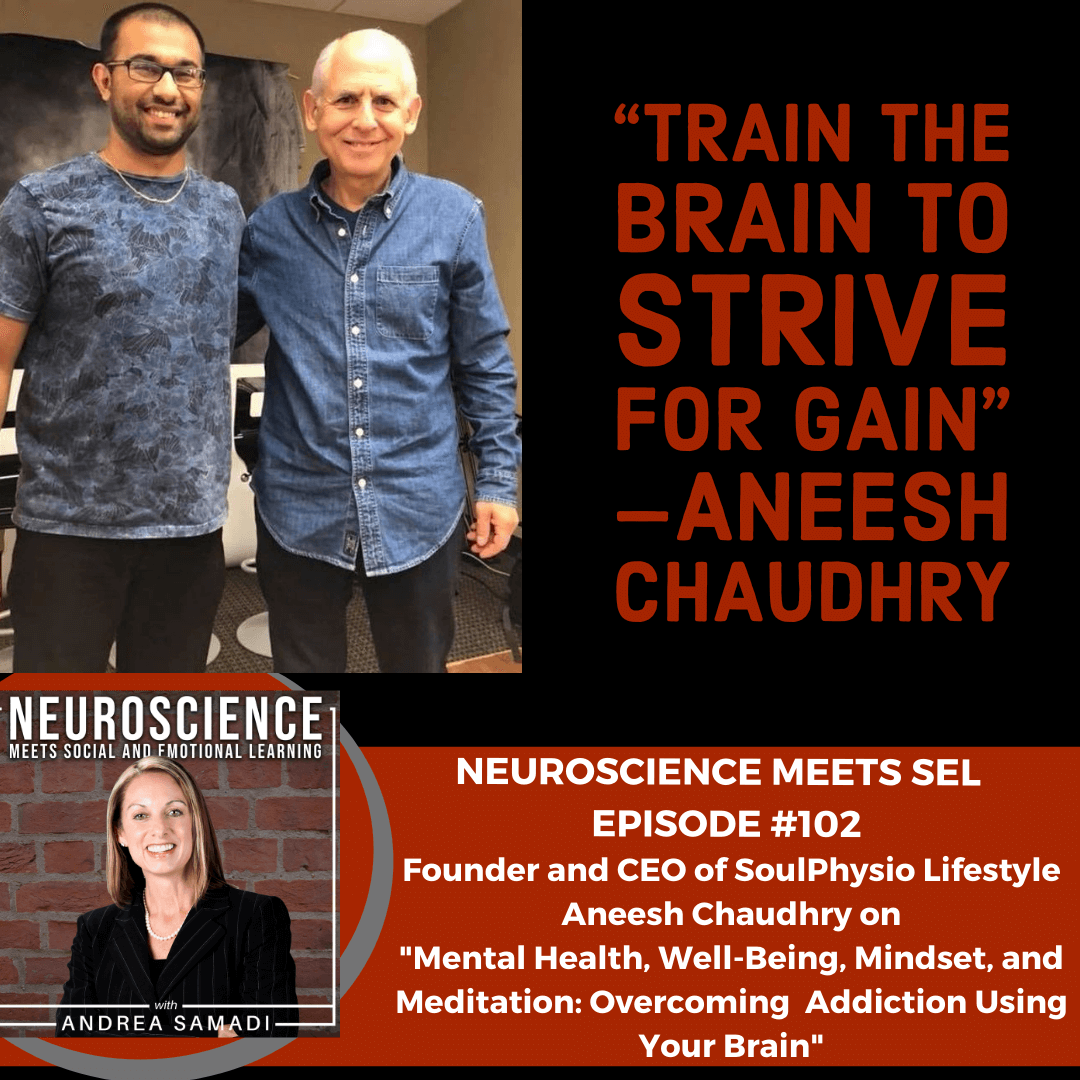 """Aneesh Chaudhry on """"Mental Health, Well-Being and Meditation: Overcoming Addiction Using Your Brain"""""""