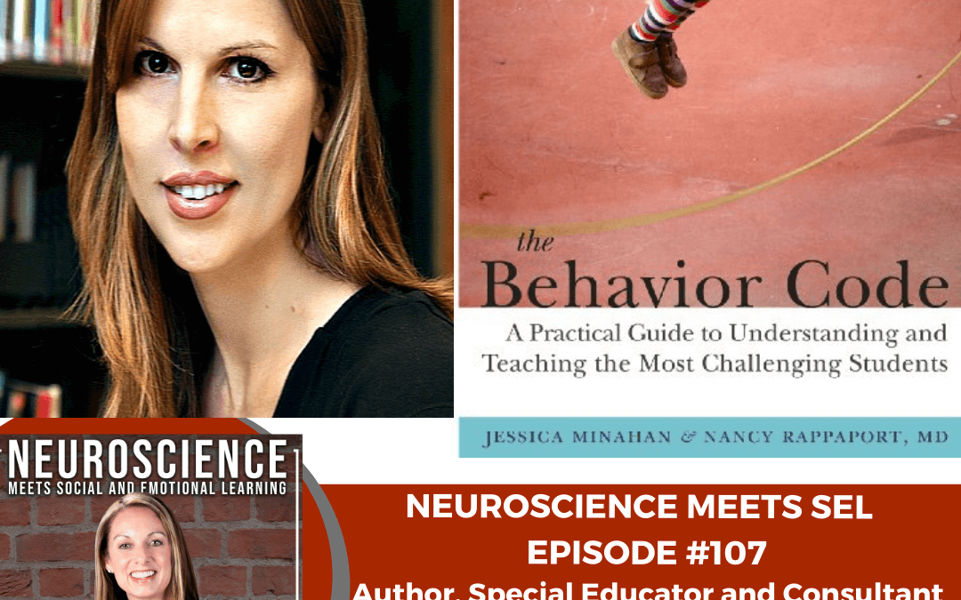 """Behavior Analyst and Author Jessica Minahan on her book """"The Behavior Code: A Practical Guide to Understanding and Teaching the Most Challenging Students"""""""