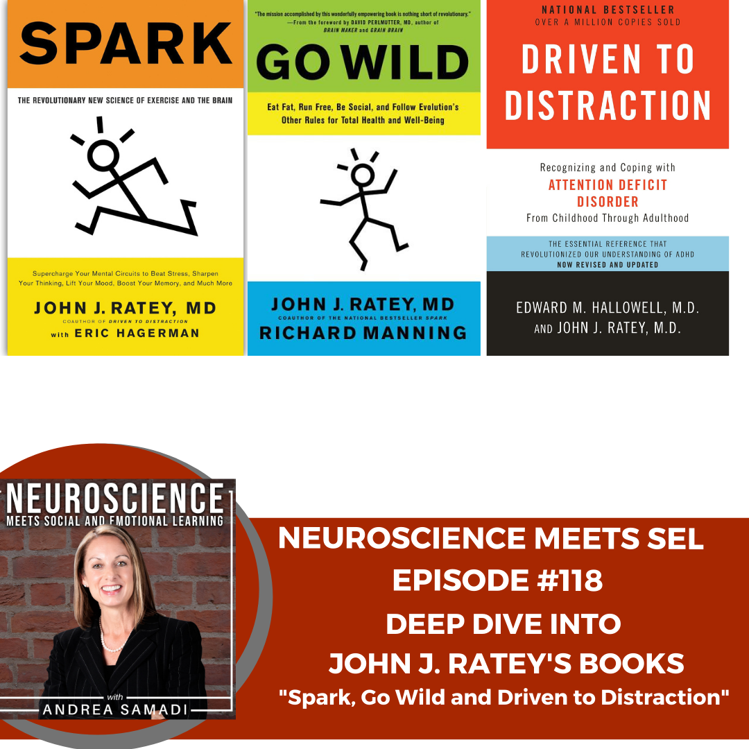 """Deep Dive into Best-Selling Author John J. Ratey's Books """"Spark, Go Wild and Driven to Distraction."""""""