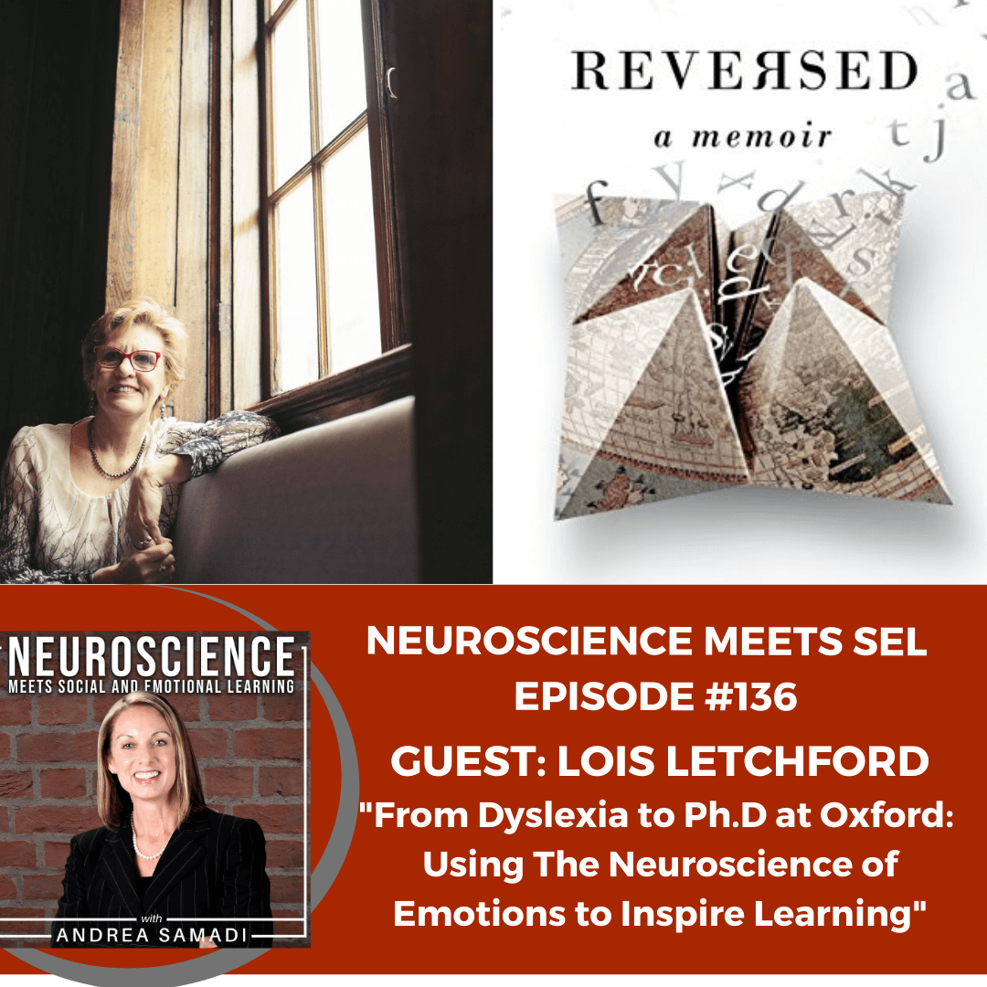 """Case Study: The Story of Lois Letchford: From Dyslexia to Ph.D. at Oxford """"Using Neuroscience to Inspire Learning"""""""