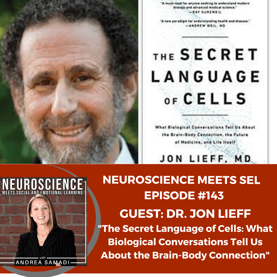 """Jon Lieff, MD on """"The Secret Language of Cells: What Biological Conversations Tell Us About the Brain-Body Connection"""""""
