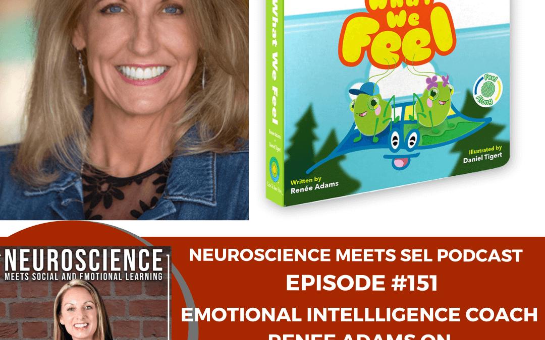 "Goleman Certified Emotional Intelligence Coach Renee Adams on ""Developing EI Skills Early to Guarantee Future Success"""