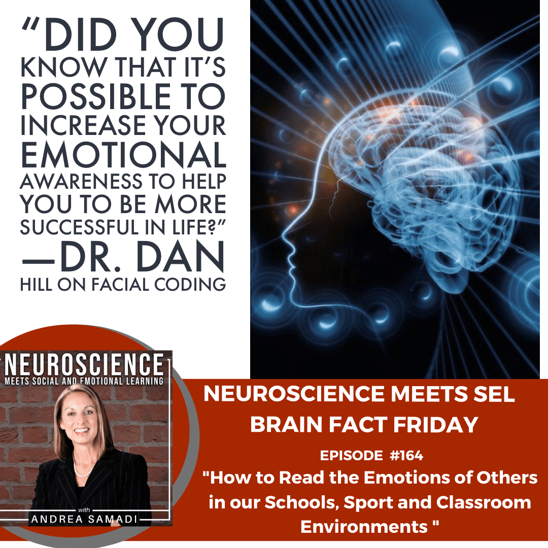 """Brain Fact Friday on """"How to Read the Emotions of Others in Our Schools, Sports and Classroom Environments"""""""