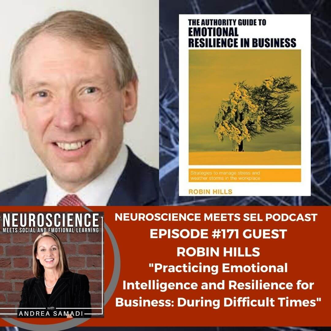 """Robin Hills on """"Practicing Emotional Intelligence and Resilience for Business: During Times of Change"""""""