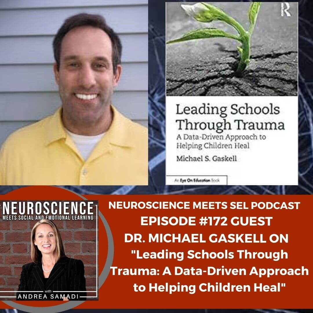 """Dr. Michael Gaskell on """"Leading Schools Through Trauma: A Data-Driven Approach to Helping Children Heal"""""""